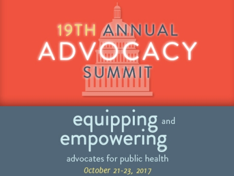 A banner image announcing the 19th annual Advocacy Summit. Equipping and empowering advocates for public health. October 21-23 2017.